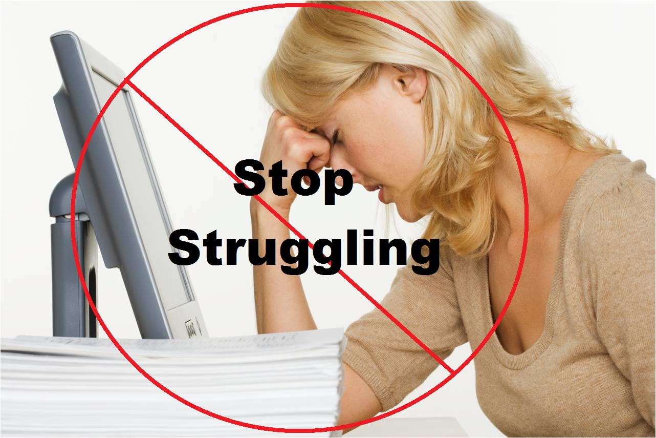 How to avoid or stop struggling in life.